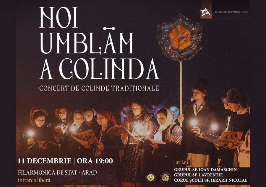 Noi umblăm a colinda. Concert de colinde tradiționale, la Filarmonica de Stat Arad
