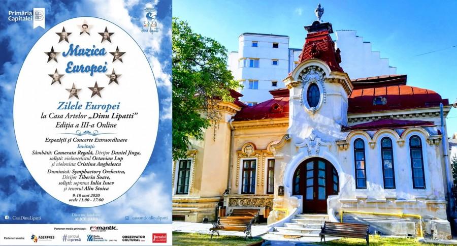 """""""Muzica Europei - Zilele Europei la Casa Artelor Dinu Lipatti"""", ediţia a III-a Online"""