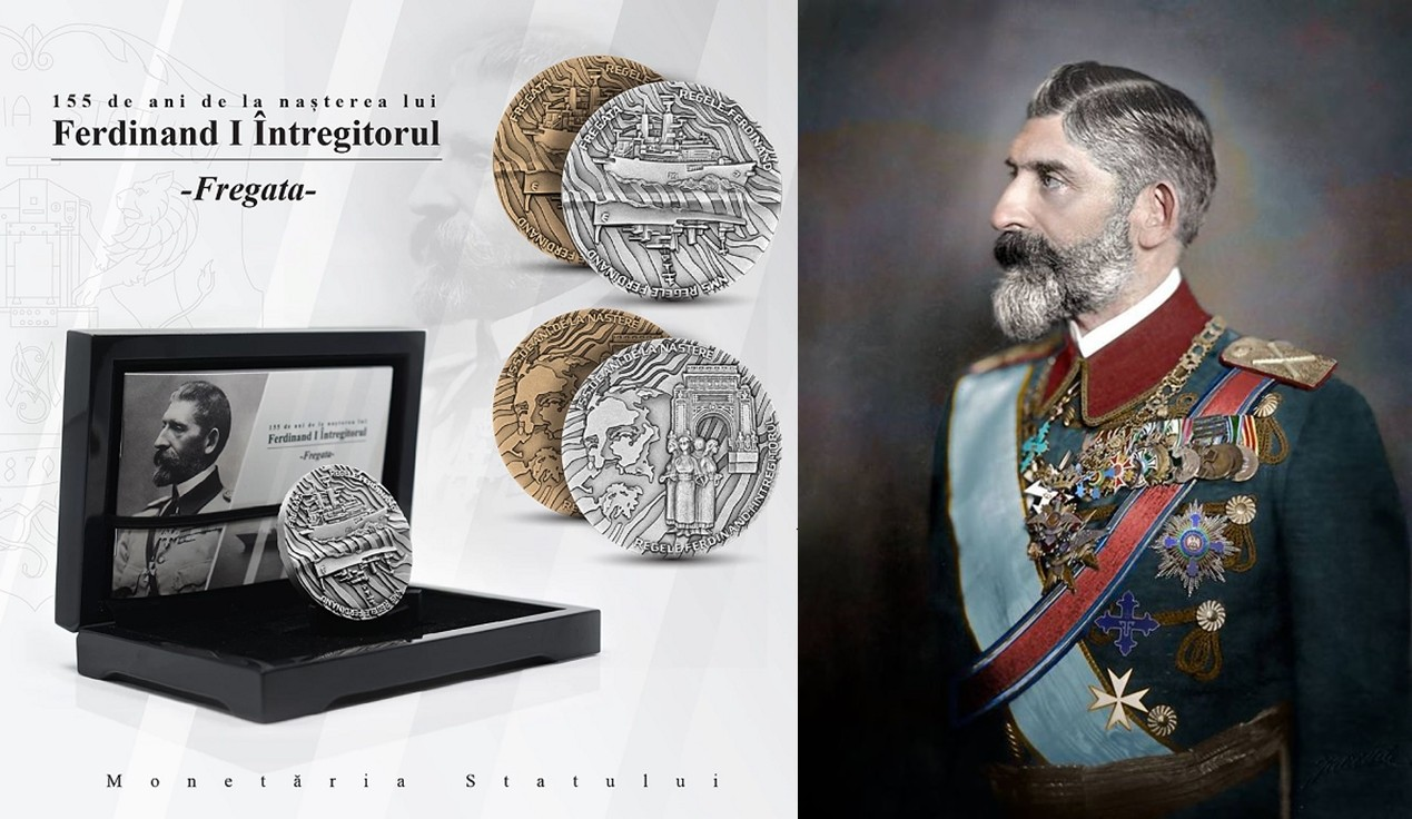 """Medalia aniversară """"155 de ani de la nașterea lui Ferdinand I - Întregitorul / Fregata"""", lansată în octombrie"""