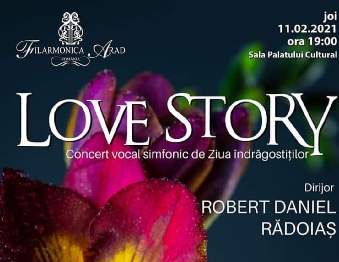 LOVE STORY – Concert vocal simfonic de Ziua îndrăgostiților, la Filarmonica arădeană