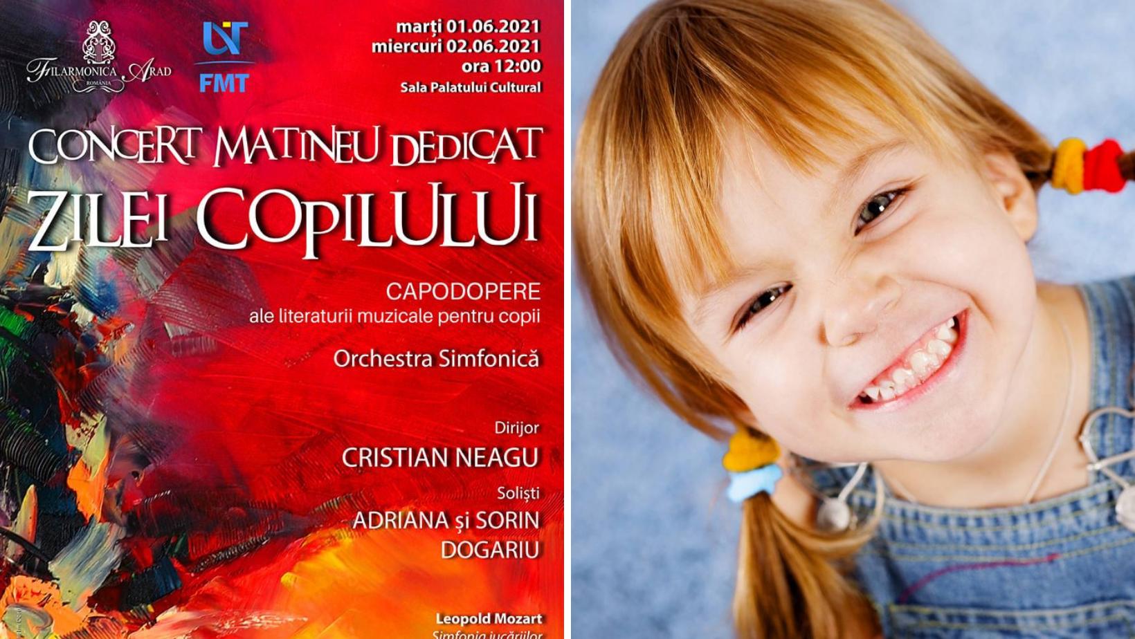 Concert Matineu dedicat Zilei Copilului, la Filarmonica Arad