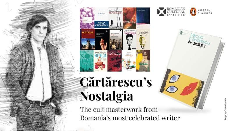 ICR Londra organizează o serie de evenimente dedicate publicării în Marea Britanie a cărţii ''Nostalgia'' de Mircea Cărtărescu
